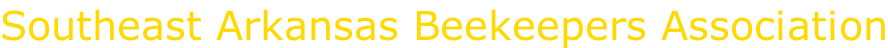 Southeast Arkansas Beekeepers Association